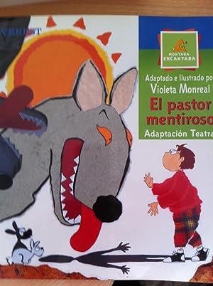 El Pastor Mentiroso. Adaptación teatral: Adaptado e ilustrado por Violeta Monreal