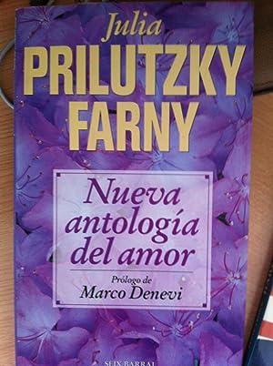 Nueva Antología del Amor: Prilutzky Farny, Julia. Prólogo de Marco Denevi