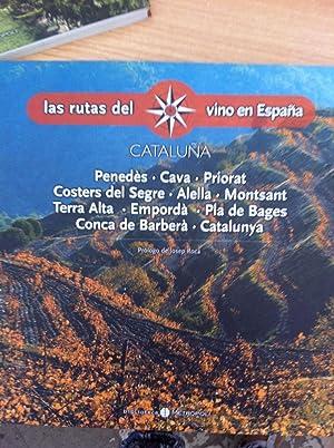 LAS RUTAS DEL VINO EN ESPAÑA. CATALUÑA: VV.AA.
