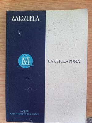 LA CHULAPONA. Zarzuela: LIBRO: FEDERICO ROMERO