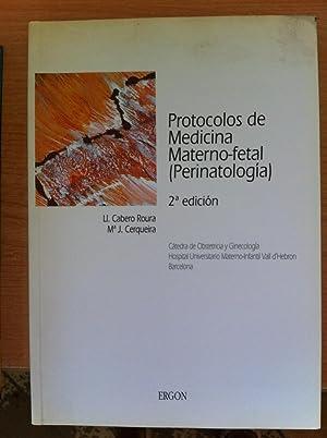 Protocolos de Medicina Materno-fetal (Perinatología): Ll. Cabero Roura
