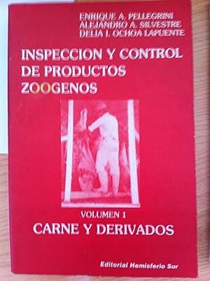 Inspección y Control de Productos Zoógenos: Carne y Derivados, Volumen 1: Enrique A. ...