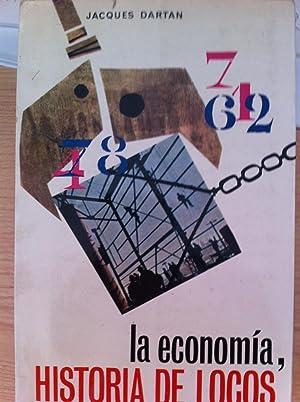 La Economía, Historia de Locos: DARTAN, Jacques