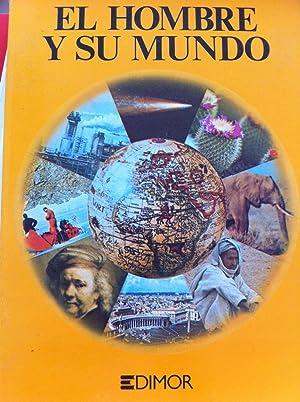 El Hombre y su Mundo: VV.AA.