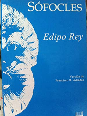 Edipo Rey: Sófocles. Versión de Francisco R. Adrados