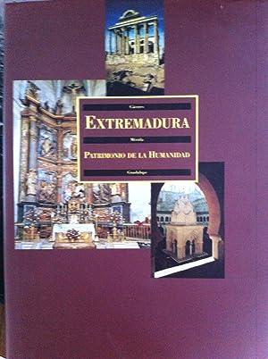 EXTREMADURA, PATRIMONIO DE LA HUMANIDAD. Cáceres / Mérida / Guadalupe: ...