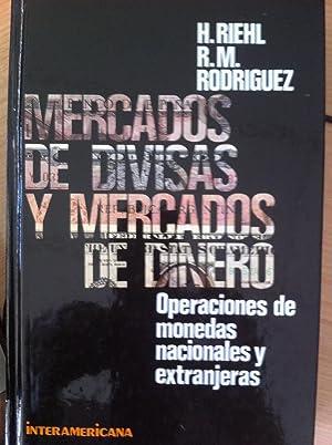 MERCADOS DE DIVISAS Y MERCADOS DE DINERO.: RIEHL, H., RODRÍGUEZ,