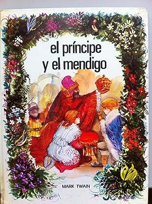 El Príncipe y el Mendigo: Mark Twain. Ilustraciones y dirección artística: Fernando Sáez