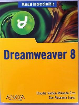 Dreamweaver 8. Guía Práctica Para Usuarios: Óscar Peña de San Antonio
