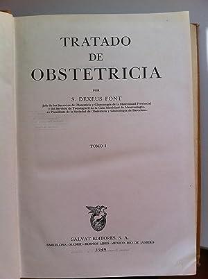 TRATADO DE OBSTETRICIA. Tomos I y II: S. Dexeus Font