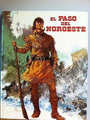 El Paso del Noroeste: R.J. López. Ilustraciones: Art Studium