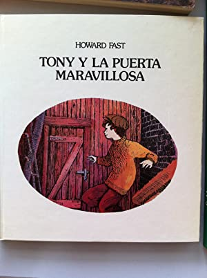 Tony y la Puerta Maravillosa: Howard Fast. Dibujos de Imero Gobatto