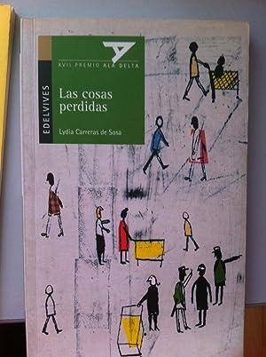 Las Cosas Perdidas: Lydia Carreras de Sosa. Ilustraciones: Javier Zabala