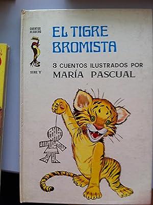 CUENTOS JILGUERO. Serie B: El Tigre Bromista / El Mono Juanito / El Castorcillo Orgulloso...