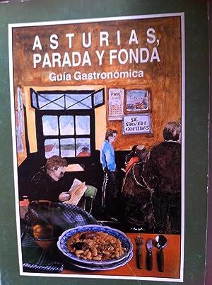 Asturias, Parada y Fonda. Guía Gastronómica: José A. Fidalgo