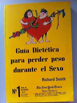 Guía dietética para perder peso durante el: Richard Smith