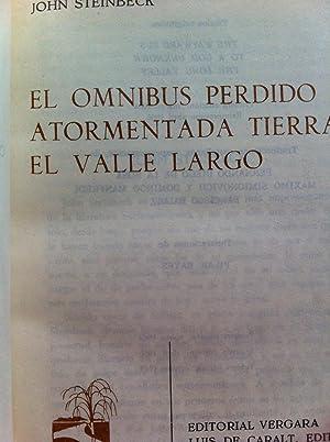 JOHN STEINBECK. OBRAS: El omnibus perdido /: John Steinbeck. Ilustraciones: