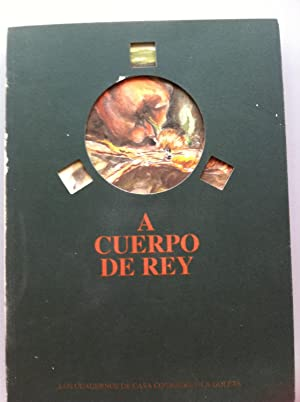 A cuerpo de rey. Escrito por una: Manuel Vázquez Montalbán,
