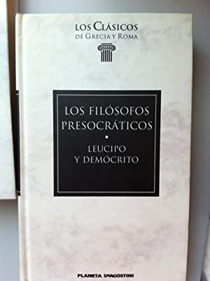 Los filósofos presocráticos.: Leucipo y Demócrito