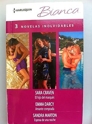 HARLEQUIN BIANCA. Tres Novelas Inolvidables: El hijo del Marques / Amante comprada / ...