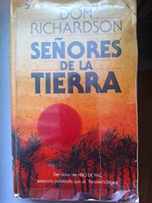 SEÑORES DE LA TIERRA: Don Richardson