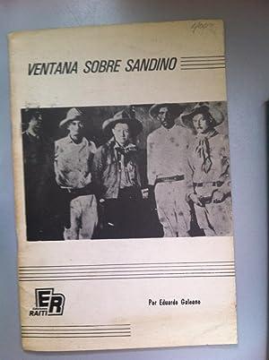 Ventana sobre Sandino: Eduardo Galeano