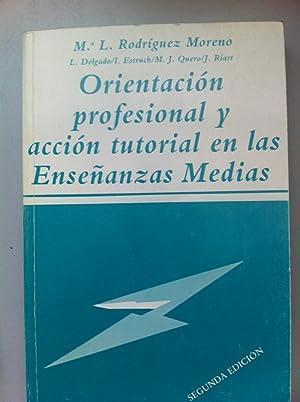 Orientación profesional y acción tutorial en las: María Luisa Rodríguez
