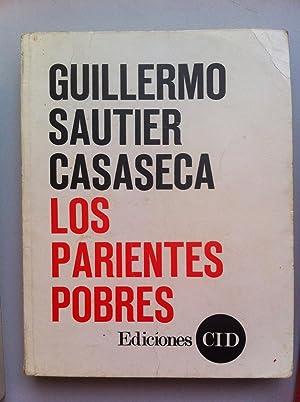 Los Parientes pobres.: Guillermo Sautier Casaseca
