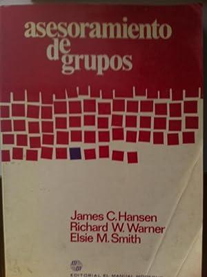 Asesoramiento de grupos: James C. Hansen / Richard W. Warner / Elsie M. Smith
