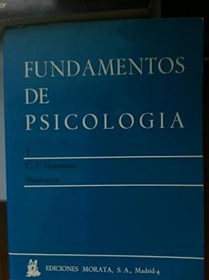 FUNDAMENTOS DE PSICOLOGIA 1: Motivacion.: C. F. Graumann