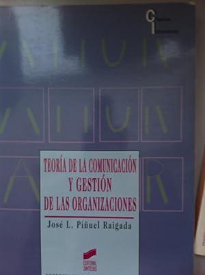 Teoría de la comunicación y gestión de: Piñuel Raigada, José
