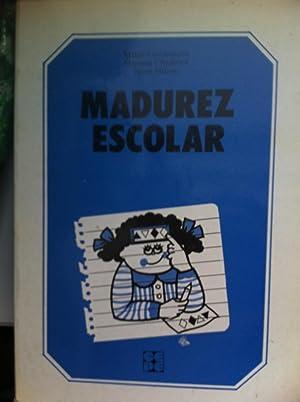 MADUREZ ESCOLAR. Manual de evaluación y desarrollo: Condemarin, Mabel /