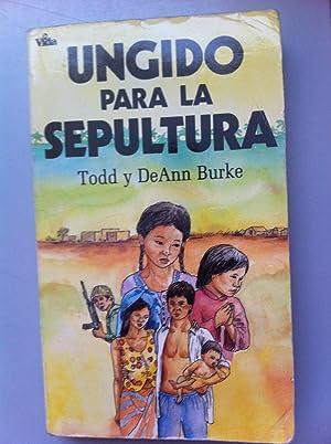 Ungido para la Sepultura. Emocionante relato de los ultimos días de Camboya. 1973: Los ...