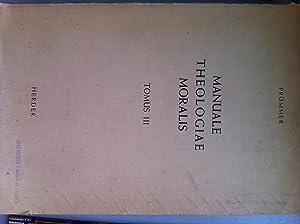 Manuale Theologiae Moralis secundum. Principia S. Thomae: PRÜMMER, Dominicus M.