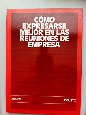 COMO EXPRESARSE MEJOR EN LAS REUNIONES DE EMPRESA: Ian Richards