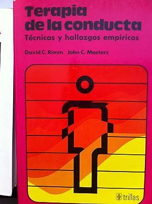 Terapia de la Conducta. Técnicas y Hallazgos: David C. Rimm