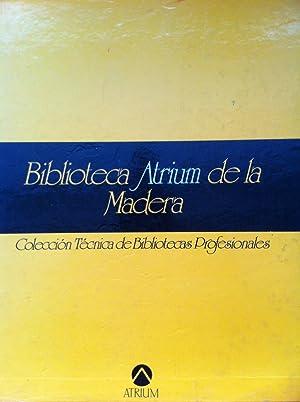BIBLIOTECA ATRIUM DE LA MADERA. 5 TOMOS estuchados en cartoné duro: La Madera / La ...