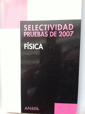 SELECTIVIDAD PRUEBAS DE 2007, FISICA.: Maria Luz Garcia