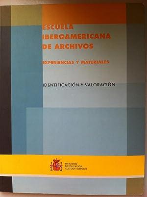 ESCUELA IBEROAMERICANA DE ARCHIVOS. Experiencias y materiales. Metodología para la ...