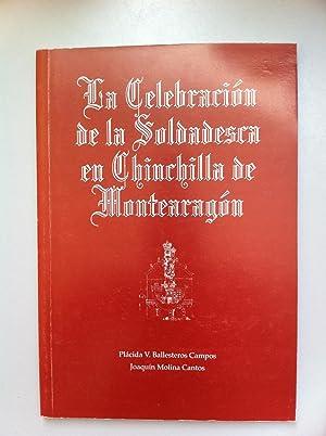La celebración de la Soldadesca en Chinchilla: Placida V. Ballesteros