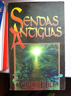 Sendas Antiguas: Craig Hill
