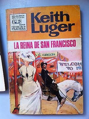 LA REINA DE SAN FRANCISCO: KEITH LUGER (Miguel Oliveros)