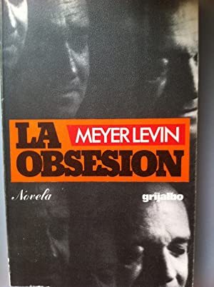 LA OBSESION: Meyer Levin