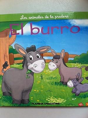 LOS ANIMALES DE LA PRADERA: El Burro, la Burra y el Pollino.: Christine Serbource. Ilustraciones: ...