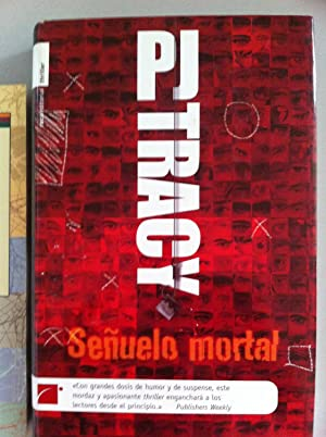 Señuelo mortal: P. J. Tracy