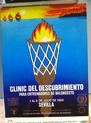 Clinic del descubrimiento para entrenadores de baloncesto. 1 al 6 de julio de 1985, Sevilla.: Hubie...