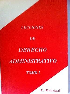 Lecciones de Derecho Administrativo. Volúmenes I: Lecciones: Carmelo Madrigal