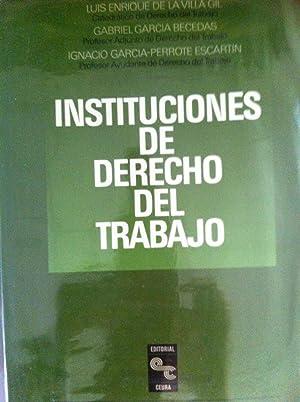 Instituciones de derecho del trabajo: Villa Gil, Luis