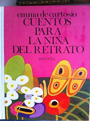 CUENTOS PARA LA NIÑA DEL RETRATO: Emma de Cartosio. Ilustrado por Begoña.