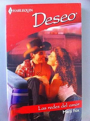 Harlequin. Colección Deseo: Las redes del amor.: Mara Fox
